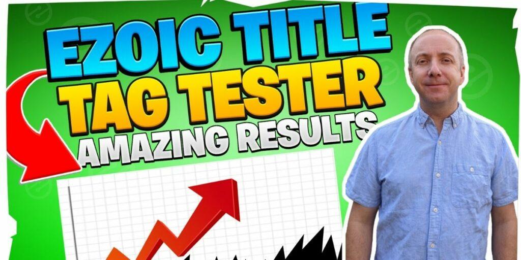 Ezoic Title Tag Tester