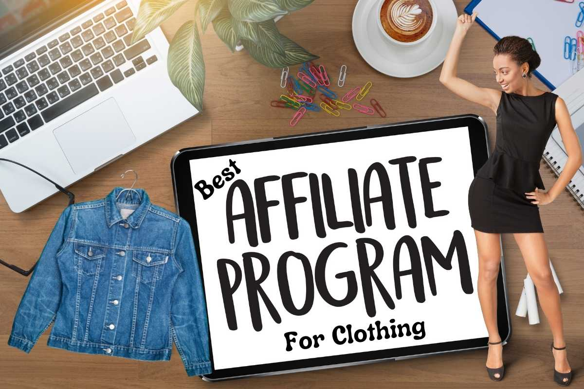 Best Affiliate Programs for Clothing